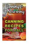 Canning & Preserving: Canning Recipes for Fall