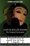 Safe In Killer Hands: The Original Screenplay