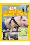 125 Animals That Changed the World
