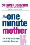 The One-Minute Mother :