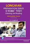 Longman Preparation Series for the New Toeic Test. Introductory Course: Listening and Reading