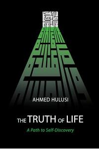The Truth of Life (a Path to Self-Discovery)