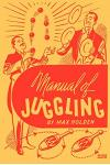 Manual of Juggling (Facsimile Reprint)