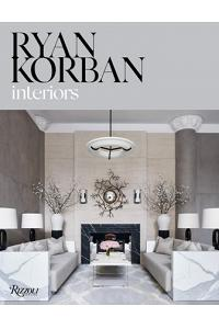 Ryan Korban: Interiors