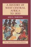 A History of West Central Africa to 1850