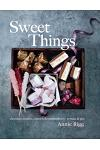 Sweet Things: Chocolates, Candies, Caramels & Marshmallows to Make & Give