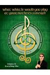 What Whistle Would You Play at Your Mother's Funeral?: L.E. McCullough's Writings on Irish Traditional Music, 1974-2016 - Vol. 2