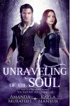 Unraveling of the Soul: Part 3 in the Berylian Key Trilogy