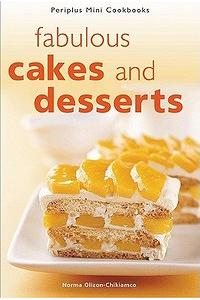 Fabulous Cakes and Desserts