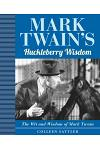 Mark Twain's Huckleberry Wisdom