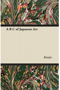 A B C of Japanese Art