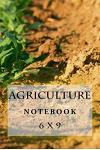 Agriculture Notebook: 6 X 9