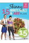 The Skinny15 Minute Meals & ABS Workout Plan: Calorie Counted 15 Minute Meals with Workouts for Great ABS