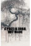 A Poet Is Born, Not Made: Notebook 150 Lined Pages 5 X 8