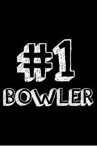 #1 Bowler: 6x9 Notebook, Ruled, Bowling Sports Journal, Notebook, Training Log Book, Draw and Write, Diary, Organizer, Planner