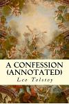 A Confession (Annotated)