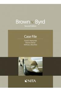 Brown v. Byrd: Case File