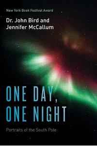 One Day, One Night: Portraits of the South Pole