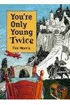 You're Only Young Twice: Children's Literature and Film