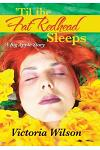 'Til the Fat Redhead Sleeps: A Big Apple Story