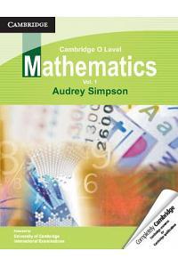 Cambridge O Level Mathematics: Volume 1