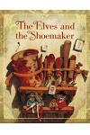 Elves And The Shoemaker (Classic Fairy Tale Collection)
