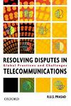 Resolving Disputes in Telecommunications: Existing Country Practice and Future Challenges