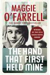The Hand That First Held Mine: Costa Novel Award Winner 2010 :