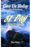 Give Us Today: 31 Day Devotional