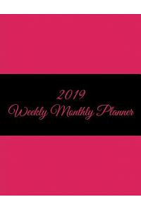 2019 Weekly Monthly Planner: Pink Color Book, 8.5