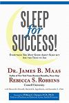 Sleep for Success: Everything You Must Know about Sleep But Are Too Tired to Ask