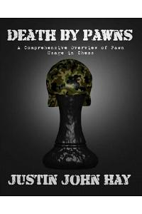 Death by Pawns: A Comprehensive Overview of Pawn Usage in Chess
