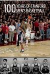 100 Years of Stanford Men's Basketball