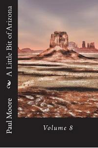 A Little Bit of Arizona: Volume 8