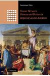 Homer Between History and Fiction in Imperial Greek Literature