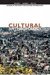 Cultural Anthropology: Journal of the Society for Cultural Anthropology (Volume 31, Number 2, May 2016)