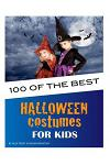 100 of the Best Halloween Costumes for Kids