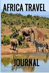 Africa Travel Journal: Diary/ Notebook