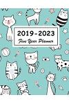 2019-2023 Five Year Planner: Cute Animals Cats Cover, 60 Months Calendar, Diary for the Next Five Years January 2019 to December 2023, Monthly Plan