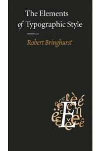 The Elements of Typographic Style: Version 4.0