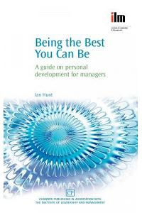 Being the Best You Can Be: A Guide on Personal Development for Managers