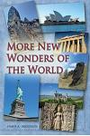 More New Wonders of the World