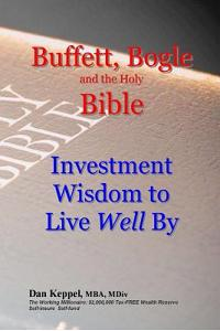Buffett, Bogle and the Holy Bible: Investment Wisdom to Live Well by