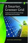 A Smarter, Greener Grid: Forging Environmental Progress through Smart Energy Policies and Technologies