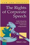 The Rights of Corporate Speech: Mobil Oil and the Legal Development of the Voice of Big Business
