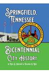 Springfield, Tennessee Bicentennial City History