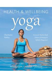Yoga: Relaxation, Health, Fitness