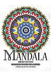 Mandala Meditation Coloring Books for Adults: Meditation and Creativity Stress Relieving Pattern for Adult, Boys, and Girls
