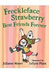 Freckleface Strawberry: Best Friends Forever: Best Friends Forever