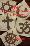 786 Gog and Magog: The Invasion